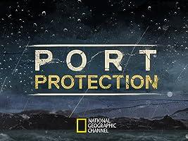 Port Protection Season 2