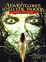 Adventures Into The Woods: The Sexy Musical [HD]