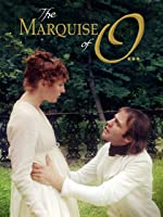 The Marquise of O...