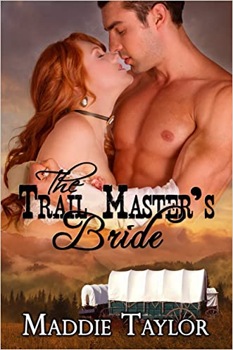 The Trail Master's Bride written by Maddie Taylor
