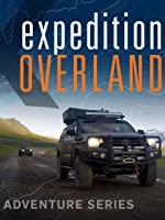 Expedition Overland: Alaska/Yukon Expedition Season 1