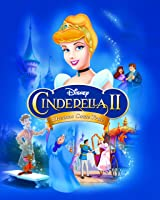 Cinderella II: Dreams Come True [HD]