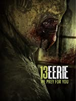 13 Eerie - We prey for you