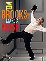 Mel Brooks: Make A Noise [HD]