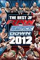 WWE The Best Of Raw & SmackDown 2012 Volume 3