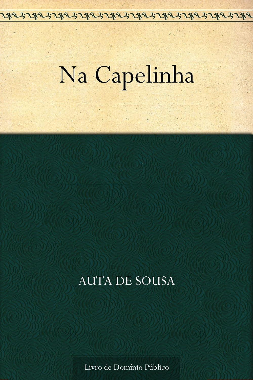 Downloads na capelinha portuguese edition ebook mon premier blog na capelinha portuguese edition auta de sousa fandeluxe Images