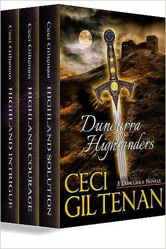 Duncurra Highlanders: Three Duncurra Novels written by Ceci Giltenan