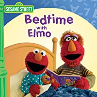 Sesame Street: Bedtime with Elmo
