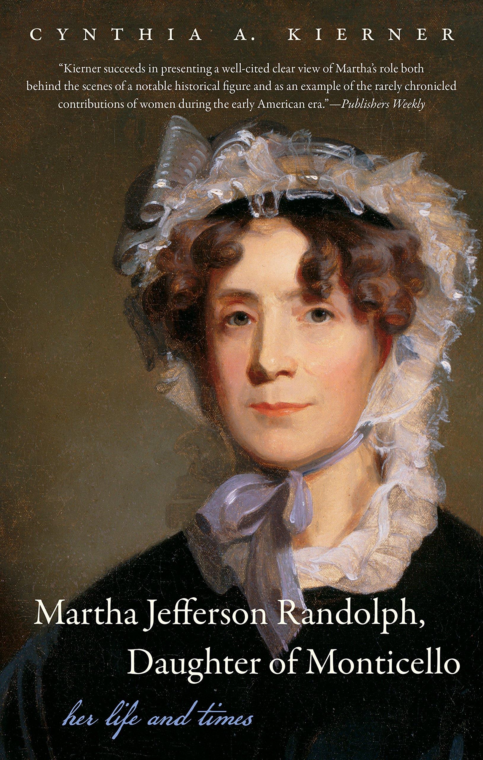 Thomas Jefferson Randolph Martha Jefferson Randolph