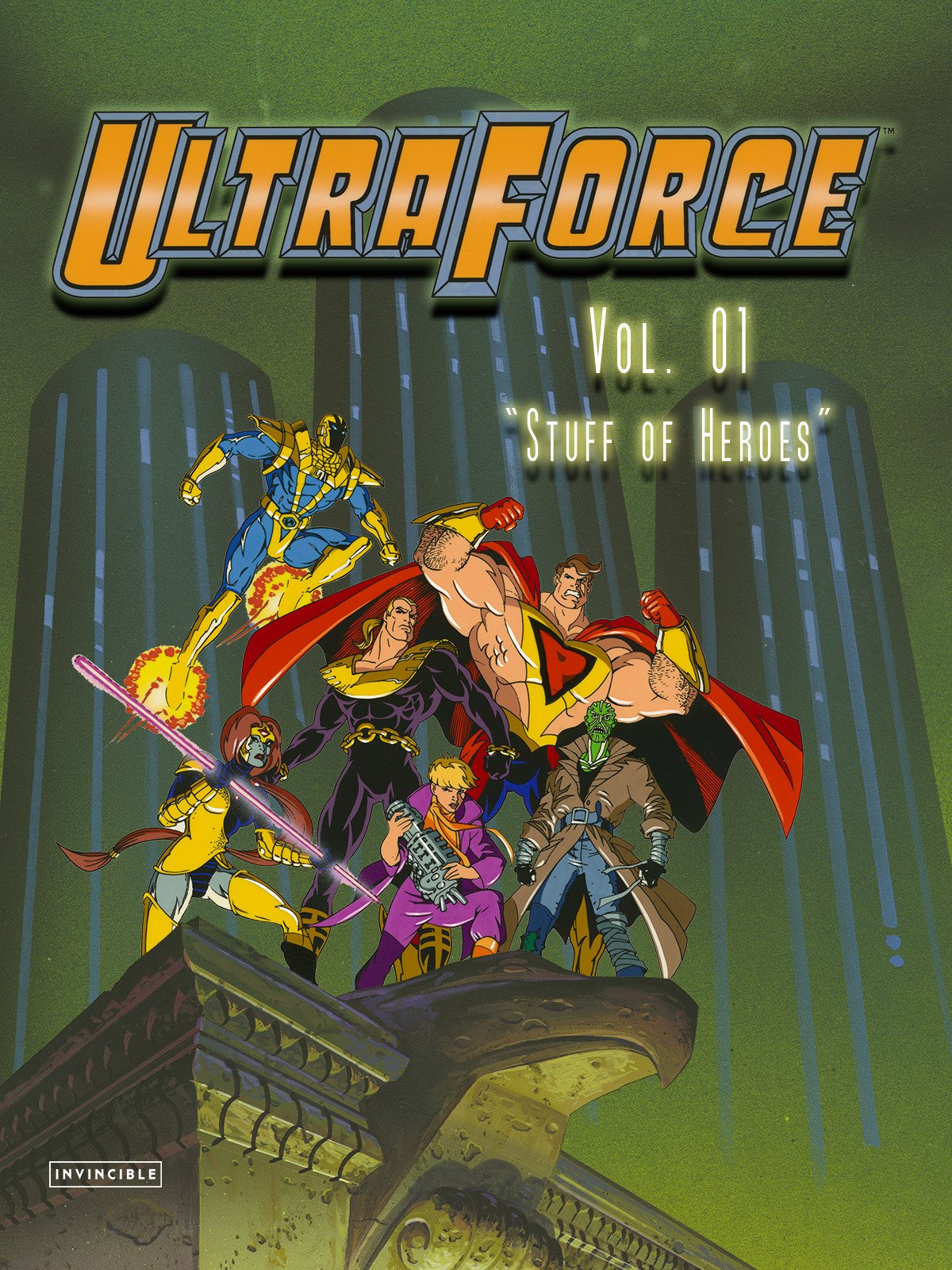 "Ultraforce Vol. 01""Stuff of Heroes"""