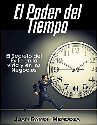 El poder del Tiempo: El Secreto del Éxito en la vida y en los Negocios (Spanish Edition)