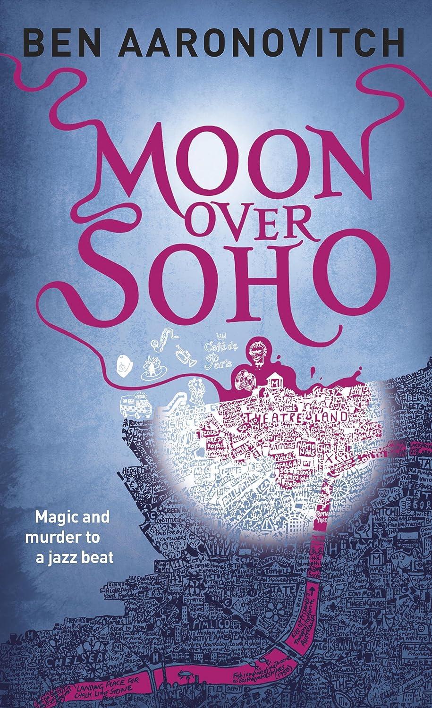 Moon Over Soho (PC Peter Grant Book 2)  - Ben Aaronovitch