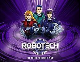 The Third Robotech War: The New Generation Season