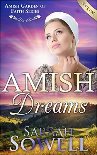 Amish Dreams (An Amish Romance Story) (Amish Garden of Faith Series Book 1)