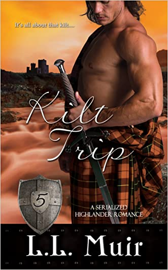 Kilt Trip: Part 5: (A Scottish Highlander Historical Romance)