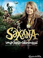 Saxana und die Reise ins M�rchenland