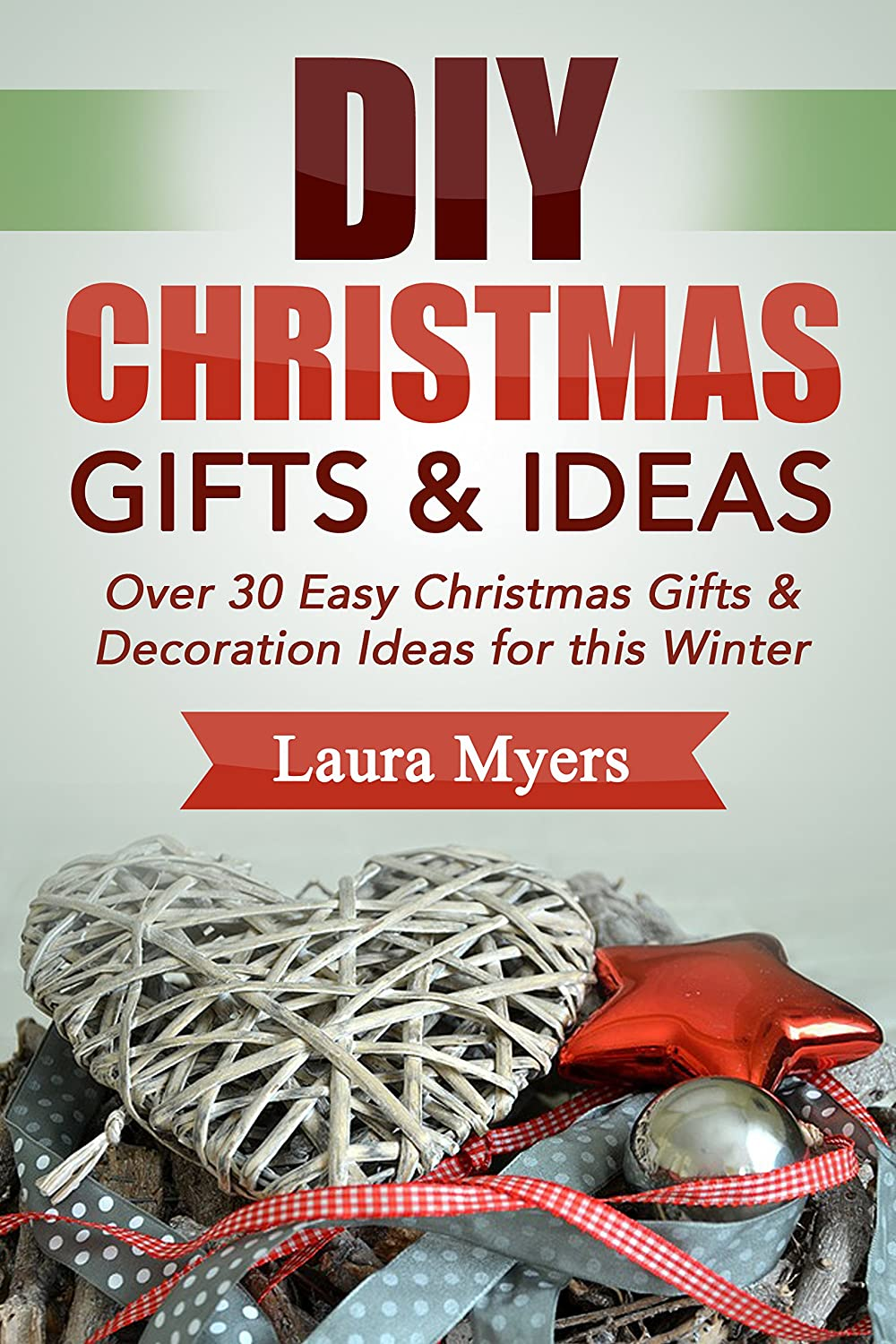 http://www.amazon.com/DIY-Christmas-Gift-Ideas-Decoration-ebook/dp/B00QR2FH8K/ref=as_sl_pc_ss_til?tag=lettfromahome-20&linkCode=w01&linkId=5Z55NIUGZLBASB6F&creativeASIN=B00QR2FH8K