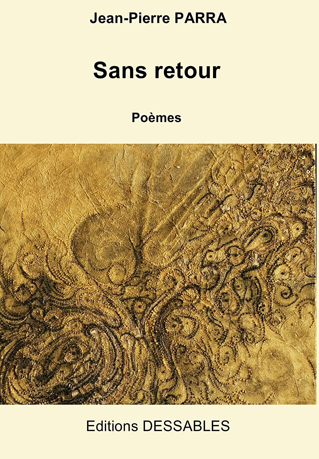 Sans retour (French Edition) Jean-Pierre PARRA and Marianic PARRA