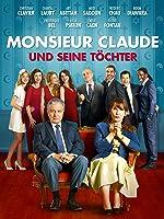 Monsieur Claude und seine T�chter