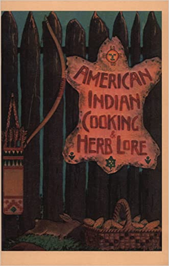 American Indian Cooking & Herb Lore