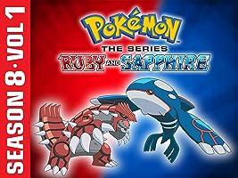 Pok�mon the Series: Ruby and Sapphire Season 8 Vol. 1