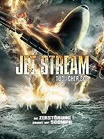 Jet Stream - T�dlicher Sog