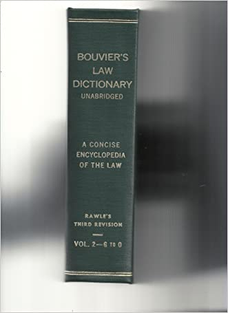 Bouvier's Law Dictionary Unabridged Rawle's Third Revision Vol. 2 - G to O