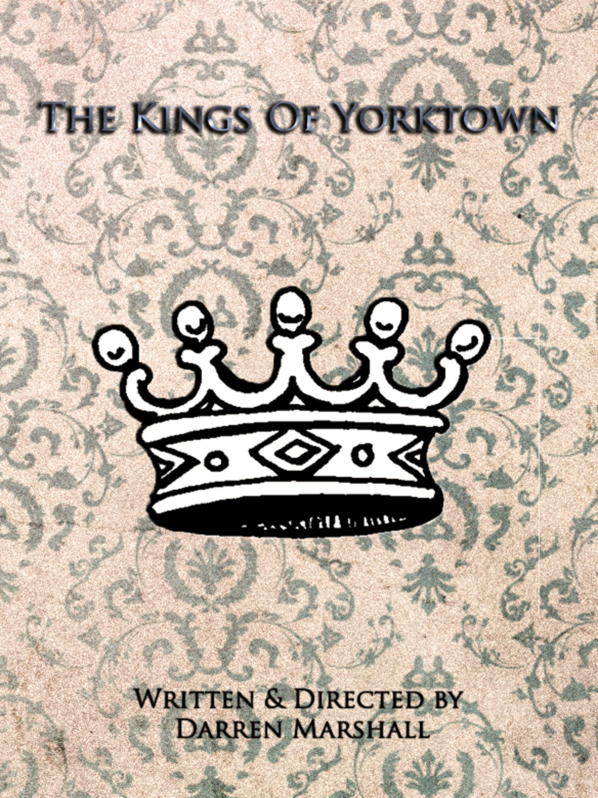 The Kings of Yorktown