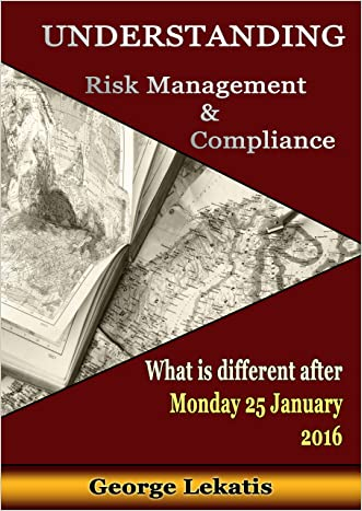 Understanding Risk Management and Compliance, What Is Different After Monday, January 25, 2016