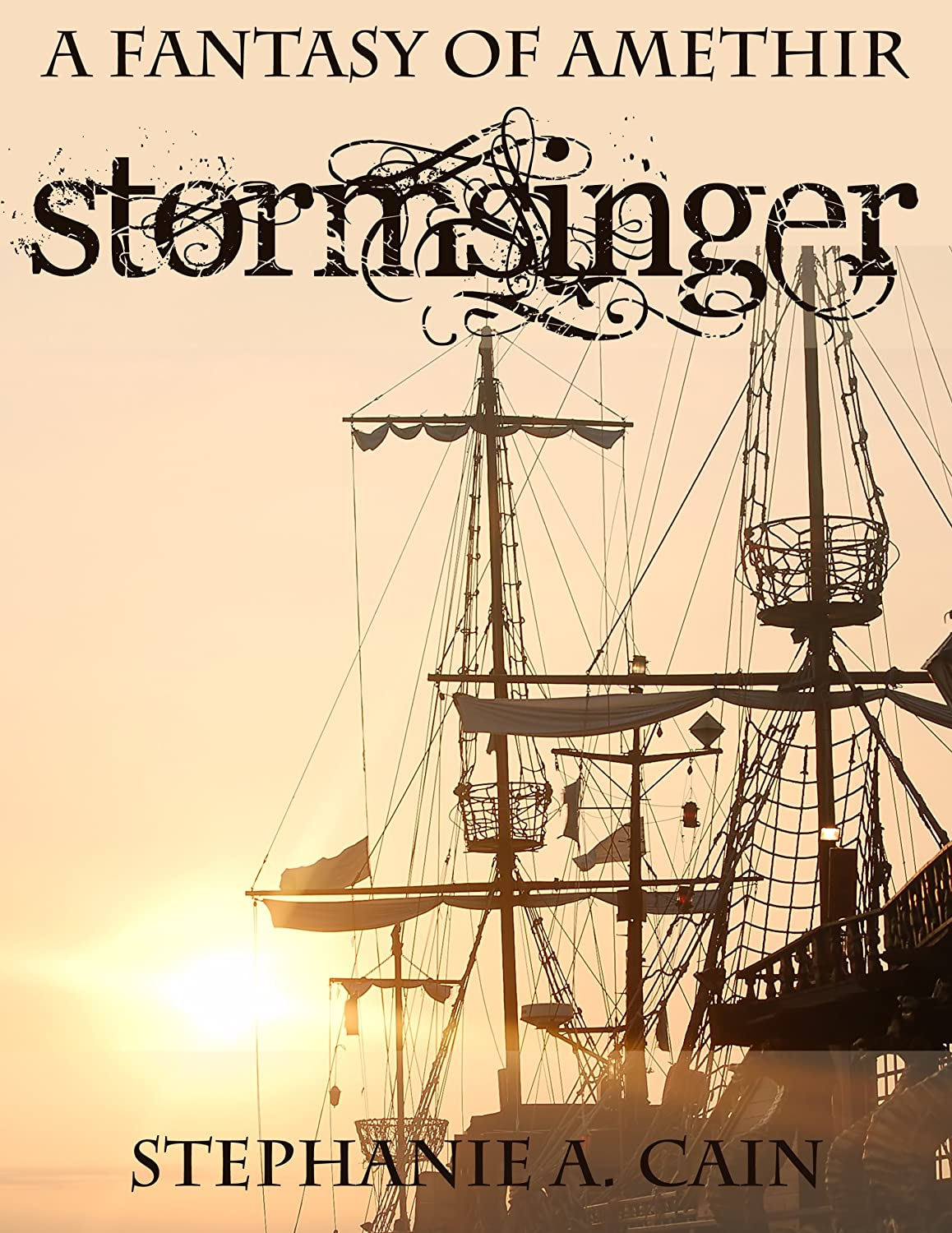 Stormsinger, by Stephanie Cain