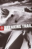 Breaking Trail [HD]