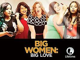 Big Women: Big Love Season 1