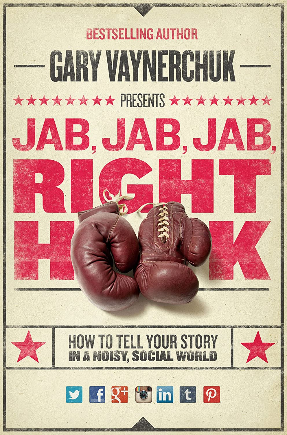 Image result for jab, Jab, Jab, Right Hook: How to Tell Your Story in a Noisy Social World