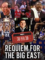 Requiem for The Big East [HD]