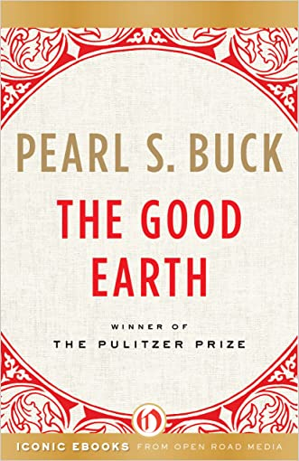 The Good Earth (The Good Earth Trilogy Book 1)
