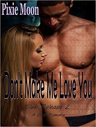 Don't Make Me Love You (Club Release 2)
