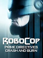 Robocop: Prime Directives: Crash and Burn