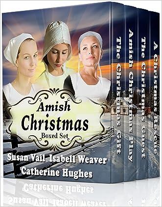 Fairfield Amish Romance: Amish Christmas Boxed Set (Fairfield Amish Romance Anthologies) written by Susan Vail