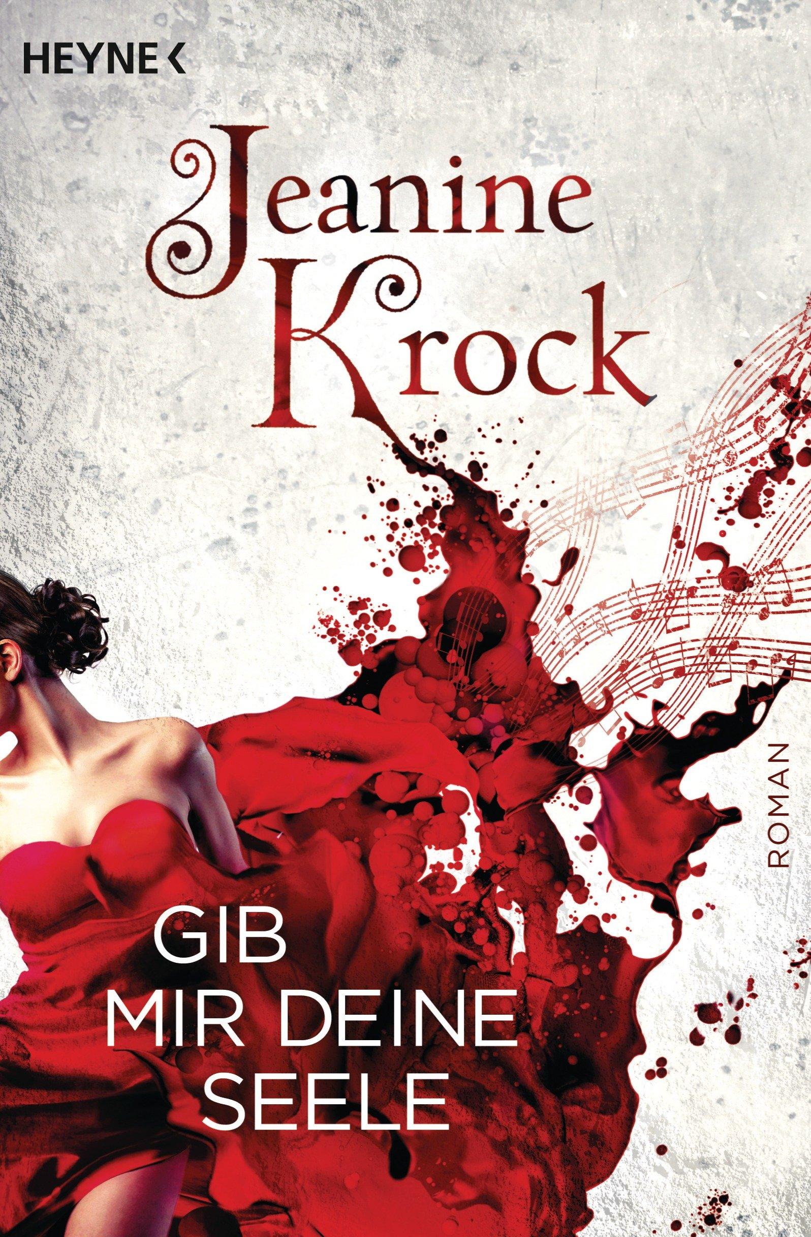 Jeanine Krock: Gib mir deine Seele