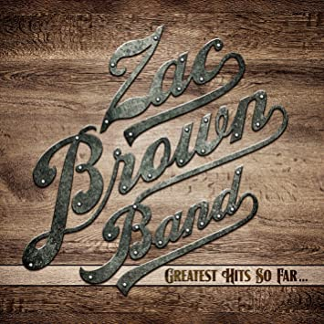 Zac Brown Band – Greatest Hits So Far...