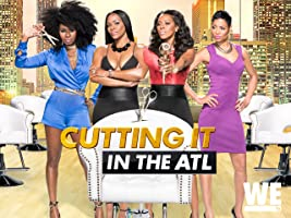 Cutting It: In the ATL Season 1