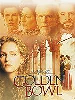 Golden Bowl [HD]