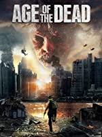 Age of the Dead