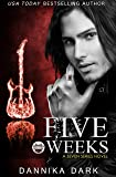 Five Weeks (Seven Series Book 3)