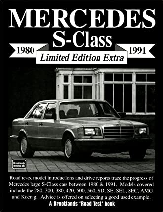 Mercedes S-Class Limited Edition Extra 1980-91 written by R.M. Clarke