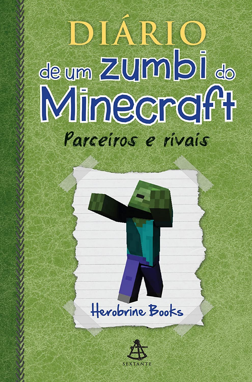 Resenha - Diário de um zumbi do Minecraft: Parceiros e rivais