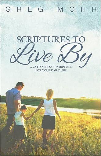 Scriptures to Live By: Scriptures to Live By