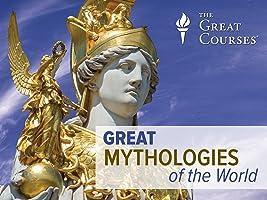Great Mythologies of the World