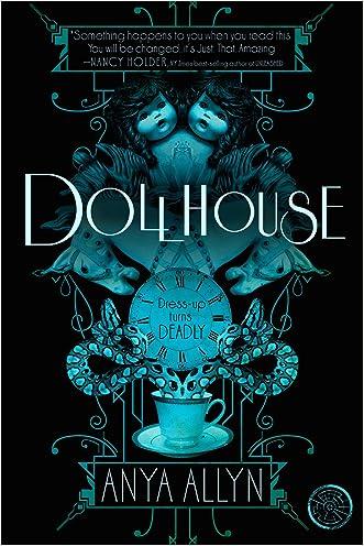 Dollhouse (The Dark Carousel Book 1) written by Anya Allyn