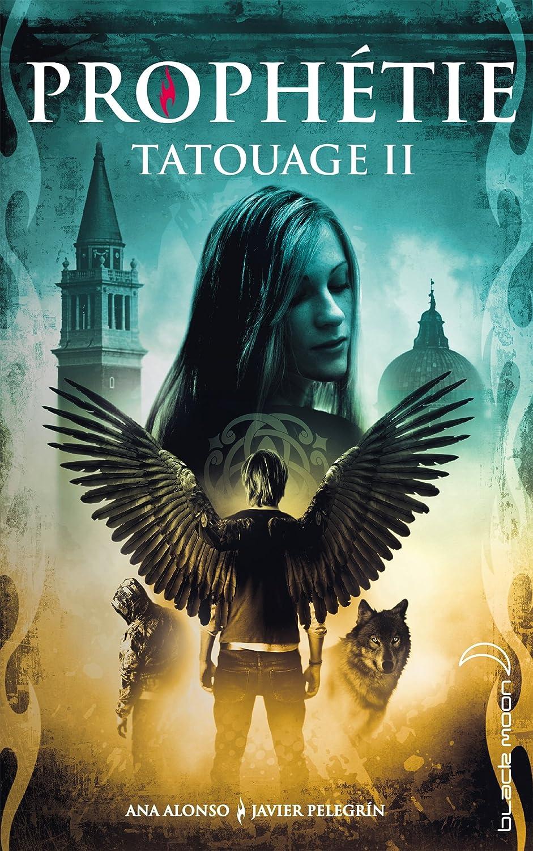 Couverture de Tatouage tome 2 : Prophétie